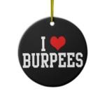 i_love_burpees_fitness_christmas_tree_ornament-rd38177bc87f44a18b520f20911fc0390_x7s2y_8byvr_324